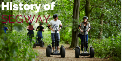 History Of Segways