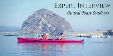 Expert Interview with Central Coast Outdoors!