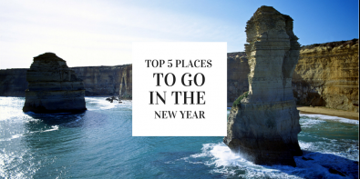 Top 5 Places to Visit in the New Year!