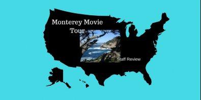 Staff Review: Monterey Movie Tour, CA